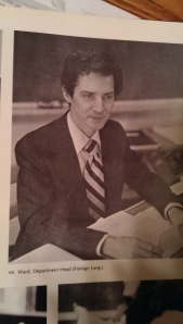 My high school French teacher, Monsieur Ward